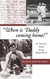 When Is Daddy Coming Home?, Richard Carlton Haney, 0870203649
