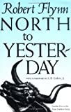 img - for North to Yesterday (Texas Tradition Series) book / textbook / text book