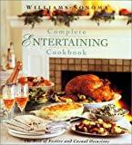 The Williams-Sonoma Complete Entertaining Cookbook, Joyce Esersky Goldstein, Chuck Williams, 1887451153