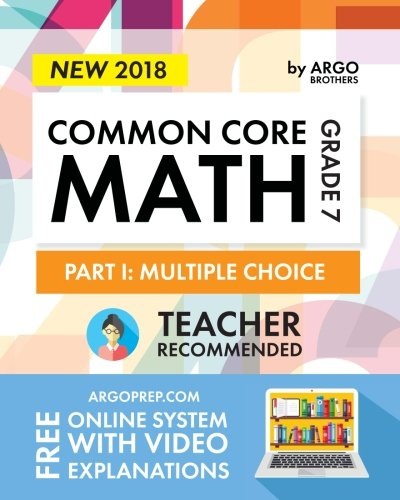 Argo Brothers Math Workbook, Grade 7: Common Core Math Multiple Choice, Daily Math Practice Grade 7 cover