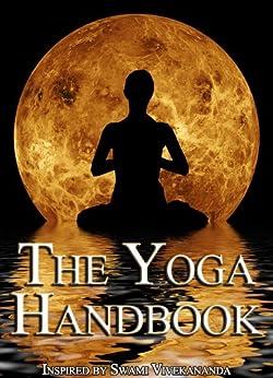 The Yoga Handbook - Kindle edition by Vivek Sharma. Religion