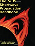 The New Shortwave Propagation Handbook, George Jacobs and Theodore J. Cohen, 0943016118