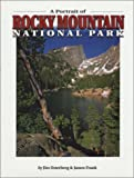 A Portrait of Rocky Mountain National Park, Jim Osterberg, 1552650057