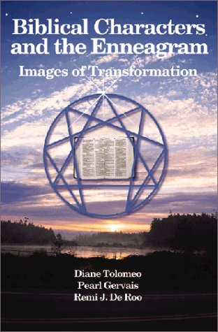 Biblical Characters and the Enneagram: Images of Transformation PDF