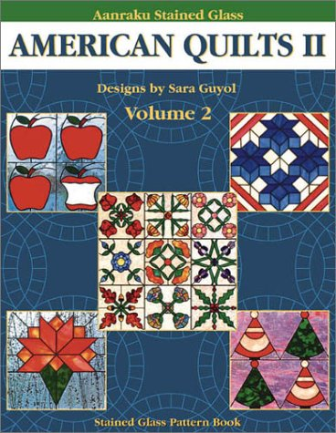 Aanraku American Quilts Stained Glass Pattern Book Volume 2.