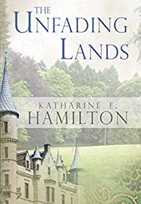 The Unfading Lands by Katharine E. Hamilton ebook deal