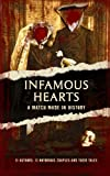 img - for Infamous Hearts: A Match Made in History book / textbook / text book