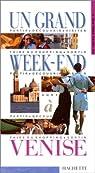 Un grand week- à Venise par Hachette