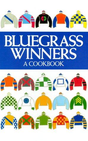 Bluegrass Winners: A Cookbook - Kentucky Club
