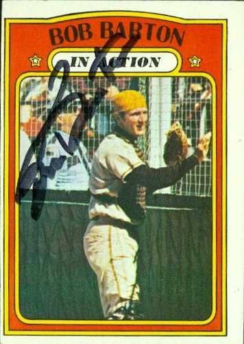 Bob Barton autographed Baseball Card (San Diego Padres) 1972 Topps #40 In Action