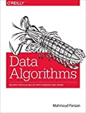 img - for By Mahmoud Parsian - Data Algorithms: Recipes for Scaling Up with Hadoop and Spark (2015-08-21) [Paperback] book / textbook / text book