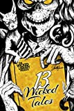 img - for The Wicked Library Presents: 13 Wicked Tales: A Wicked Library Anthology book / textbook / text book