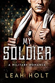 My Soldier: A Military Romance