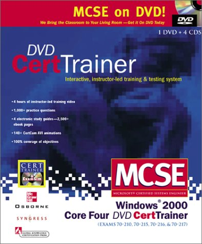 Download McSe Windows 2000 Core Four Dvd Cert Trainer: Exams 70-210, 70-215, 70-216, & 70-217, Also Covers Accelerated Exam 70-240 (Certification Press Study Guides) ebook