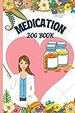 Medication Log Book: Daily Medication Tracker