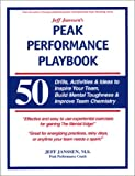 Jeff Janssen's Peak Performance Playbook, Jeff Janssen, 1892882507
