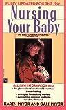 Nursing Your Baby, Karen Pryor, 0671745484