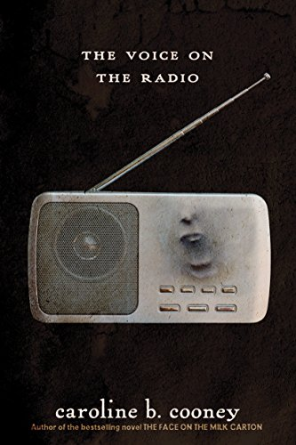 The Voice on the Radio (The Face on the Milk Carton Series)