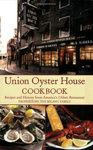 Union Oyster House Cookbook: Recipes and History from America's Oldest Restaurant by Jean Kerr, Spencer Smith