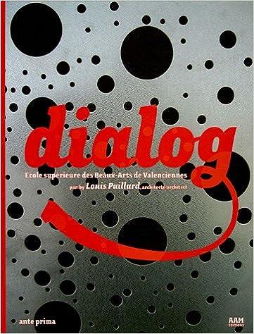 Livre gratuits Dialog : Ecole supérieure des Beaux-Arts de Valenciennes pdf, epub ebook