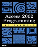 img - for Access 2002 Programming by Example book / textbook / text book