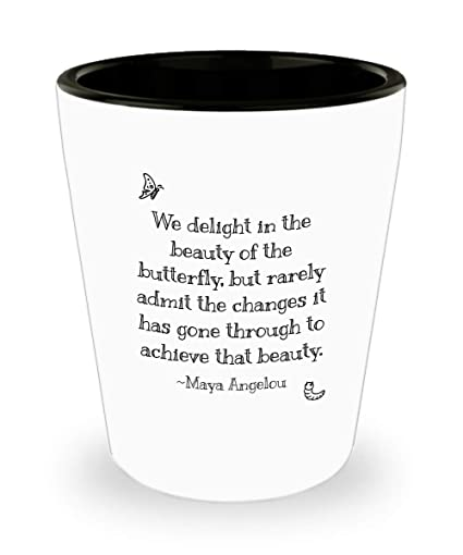 Amazoncom Maya Angelou Quotes Gifts We Delight In The Beauty Of A