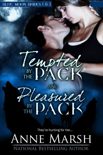 Download Tempted by the Pack and Pleasured by the Pack: (Blue Moon Brides: I and II) ebook