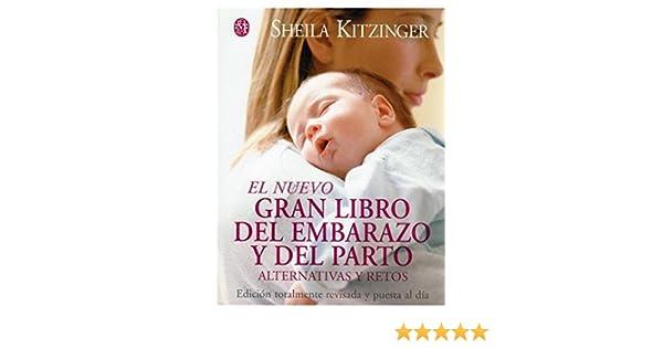 EL NUEVO LIBRO EMBARAZO Y PARTO, 4/ED.: Amazon.es: SHEILA KITZINGER ...