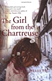 The Girl from the Chartreuse, Pierre Péju, 0099468697