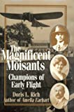 The Magnificent Moisants, Doris Rich, 1560988606
