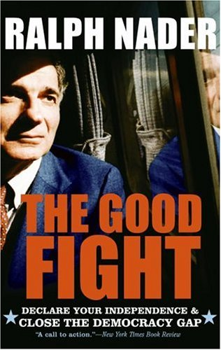 The Good Fight: Declare Your Independence and Close the Democracy Gap PDF