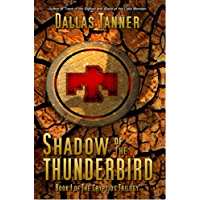 Shadow of the Thunderbird (The Cryptids Trilogy Book 1)