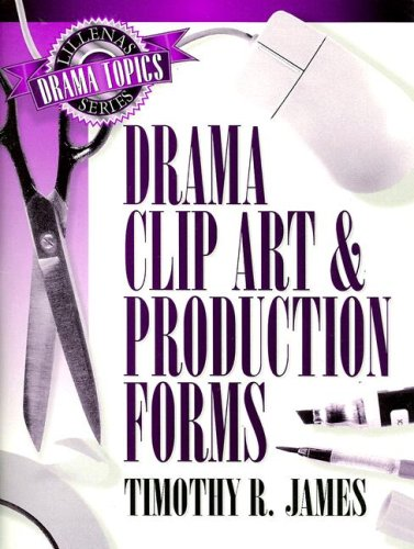 Drama Clip Art & Production Forms (Lillenas Drama Topics Series)