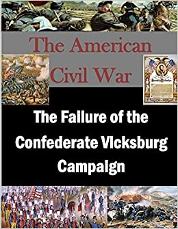 Book The Failure of the Confederate Vicksburg Campaign (The American Civil War)