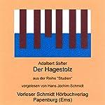 Der Hagestolz | Adalbert Stifter