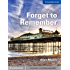 Forget to Remember Level 5 Upper-intermediate (Cambridge English Readers)