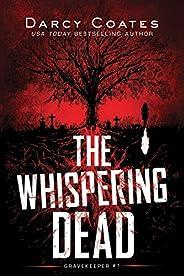 The Whispering Dead (Gravekeeper Book 1)