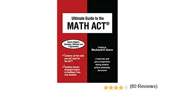 Amazon ultimate guide to the math act ebook richard corn amazon ultimate guide to the math act ebook richard corn kindle store fandeluxe Choice Image
