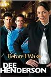 Before I Wake, Dee Henderson, 1414308159