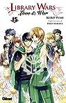 Library Wars - Love & War, tome 15 par Arikawa
