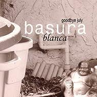 Basura Blanca [Explicit]