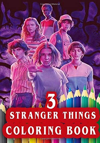 Stranger Things 3 Coloring Book Stranger Things Season 3 Exclusive Coloring Pages For Kids And Adults Stress Relief Coloring Book For All Fans Buy Online In Aruba At Aruba Desertcart Com Productid 174024869
