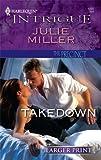 Takedown, Julie Miller, 0373745222
