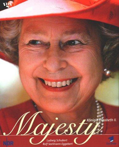 Majesty. Königin Elisabeth II. Gebundenes Buch – 2002 Ludwig Schubert Rolf Seelmann-Eggebert Egmont Vgs 3802514866