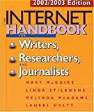 The Internet Handbook for Writers, Researchers, and Journalists, Mary McGuire and Linda Stilborne, 1572307560