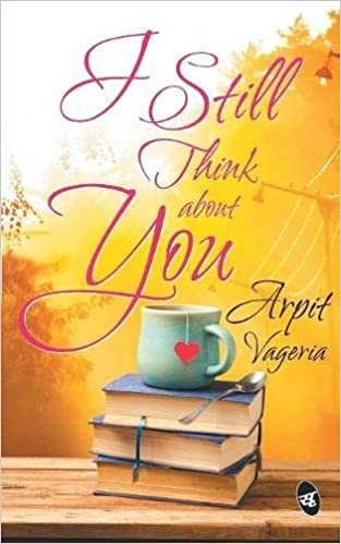 Buy I Still Think About You Book Online At Low Prices In India I