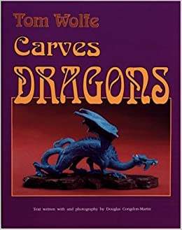 Book Tom Wolfe Carves Dragons