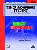 Student Instrumental Course Tenor Saxophone Student, Willis Coggins and Fred Weber, 0757911552
