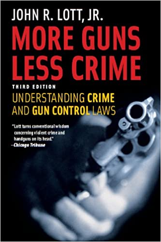 More guns less crime understanding crime and gun control laws more guns less crime understanding crime and gun control laws third edition studies in law and economics third edition kindle edition fandeluxe Images