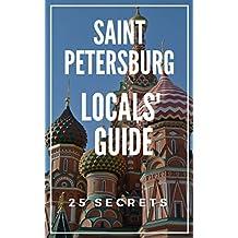 Saint Petersburg 25 Secrets - The Locals Travel Guide  to St Petersburg (Russia) 2019